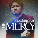 Shooting Star/THE MERCY