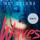 Waves (Remixes)/Kat DeLuna