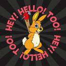 HEY! HELLO! TOO!/HEY! HELLO!
