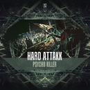 Psycho Killer/Hard Attakk