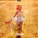 Run 2 You/Deako