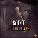 City of Dreams/Sylence