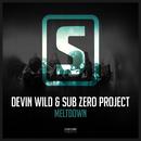 Meltdown/Devin Wild & Sub Zero Project