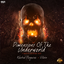 Dimensions of the underworld (Pumpkin 2016 Anthem)/Wasted Penguinz & Villain