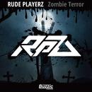 Zombie Terror/RUDE PLAYERZ