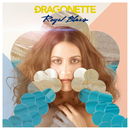 Royal Blues (Japan Deluxe Edition)/Dragonette