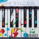 アイクロニクル/I-RabBits