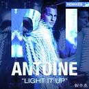 Light It Up (Remixes)/DJ Antoine