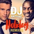 Holiday (feat. Akon) [Remixes]/DJ Antoine