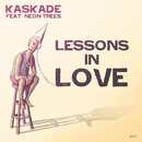 Lessons In Love (Headhunterz Remix) [feat. Neon Trees]/Kaskade