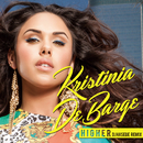 Higher (DJ Hasebe Remix)/Kristinia DeBarge