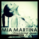 Missing You (Remix)/Mia Martina
