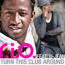 Turn This Club Around (feat. U-Jean) [Remixes]/R.I.O.