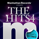 "Manhattan Records Presents ""The Hits"" Vol.4 (mixed by DJ TAKU)/V.A."