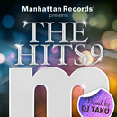 "Manhattan Records Presents ""The Hits"" Vol.9 (mixed by DJ TAKU)/V.A."