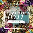 Manhattan Records Presents T.G.I.F - Weekend Party/V.A.