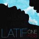 One Kiss/Latif
