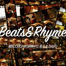 Beats & Rhyme/MACCHO(from OZROSAURUS) , Norikiyo , 般若&DABO