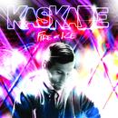 Fire & Ice (Bonus Track Version)/Kaskade