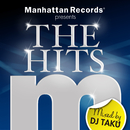 "Manhattan Records Presents ""The Hits"" (mixed by DJ TAKU)/V.A."