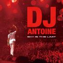Sky Is The Limit (Bonus Track Version)/DJ Antoine