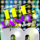 "Manhattan Records Presents ""The Dance!!2"" (mixed by DJ SHINTARO)/V.A."