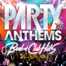 Party Anthems -Best of Club Hits (Non Stop DJ Mix)/V.A.