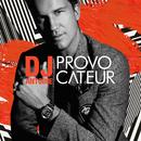 Provocateur (JP Deluxe Edition)/DJ Antoine