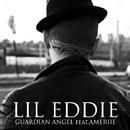 Guardian Angel (feat. Ameriie)/Lil Eddie