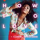 How To Love (feat. Wynter Gordon)/DJ Komori