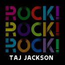 Rock! Rock! Rock!/Taj Jackson