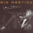 La La…/Mia Martina