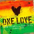 One Love/HOME GROWN, lecca, Spinna B-ILL, RUEED, I-VAN