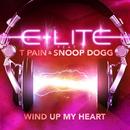 Wind Up My Heart (feat. T-Pain, Snoop Dogg & Shun Word)/E-Lite