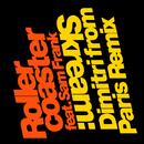 Rollercoaster (feat. Sam Frank) [Dimitri from Paris Erodisco Mix]/Skream