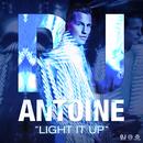 Light It Up/DJ Antoine