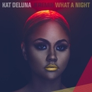 What a Night (feat. Jeremih)/Kat Deluna