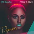 What a Night (feat. Jeremih) [Remixes]/Kat DeLuna