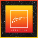 Good Thing/Lenno