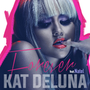 Forever (feat. Natel)/Kat DeLuna