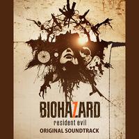 バイオハザード7 レジデント イービル オリジナル・サウンドトラック