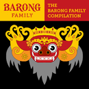 The Barong Family Compilation/V.A.