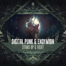 Stand Up & Fight/Digital Punk & Endymion
