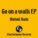 Go on a walk EP/Motoki Hada