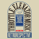 Retrorespective/Throttle Elevator Music