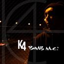 """""""BOMB M.C.""""/K4"""