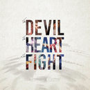The Devil, The Heart & The Fight/Skinny Lister