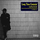 Long Time Commin'/G.E.N OF B.Y.D