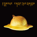 FONDUE/CHOP THE ONION