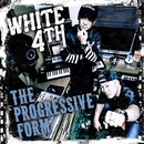 THE PROGRESSIVE FROM/WHITE 4TH